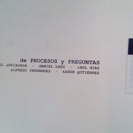 Exposición colectiva de Procesos y Preguntas